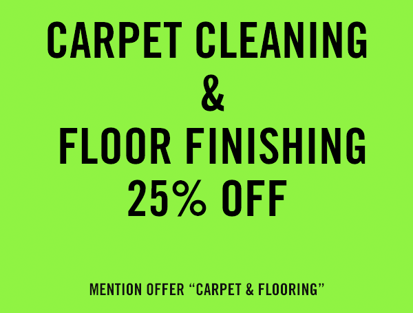 Carpet Cleaning & Floor Finishing - 25% off